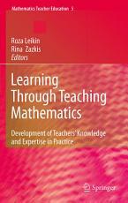 Learning Through Teaching Mathematics PDF