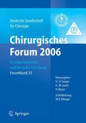 Chirurgisches Forum 2006 für experimentelle und klinische Forschung: 123. Kongress der Deutschen Gesellschaft für Chirurgie Berlin, 02.05. - 05.05.2006