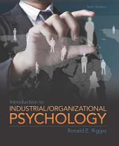 Introduction to Industrial/Organizational Psychology: Edition 6