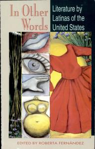 In Other Words  Literature by Latinas of the United States Book