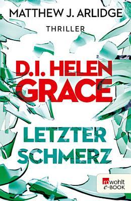 D I  Helen Grace  Letzter Schmerz PDF