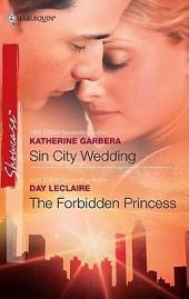 Sin City Wedding & The Forbidden Princess