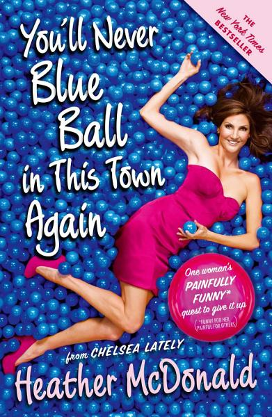Download You ll Never Blue Ball in This Town Again Book