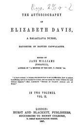 The Autobiography of Elizabeth Davis, a Balaclava Nurse, Daughter of Dafydd Cadwaladyr: Volume 2