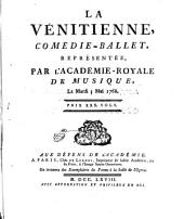 La Vénitienne: comédie-ballet, représéntée par lÁcadémie-royale de Musique, le mardi, 3 mai 1768