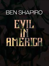 Evil in America