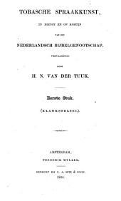 Tobasche spraakkunst: in dienst en op kosten van het Nederlandsch Bijbelgenootschap, Volumes 1-2