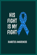 His Fight Is My Fight Diabetes Awareness PDF