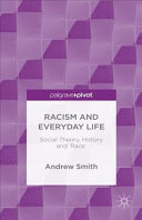 Racism and Everyday Life PDF