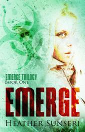 Emerge: Volume 1
