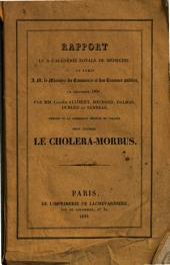 Rapport lu à l'Académie royale de médicine: et remis à M. le Ministre du commerce et des travaux publics, en décembre 1831
