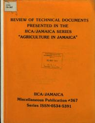 Review Of Technical Documents Presented In The Iica Jamaica Series Agriculture In Jamaica  Book PDF