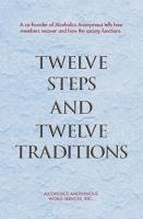 Twelve Steps and Twelve Traditions PDF