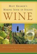 Matt Kramer s Making Sense Of Italian Wine PDF