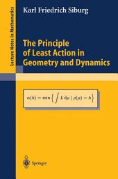 The Principle of Least Action in Geometry and Dynamics