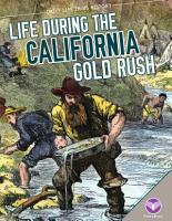 Life During the California Gold Rush PDF