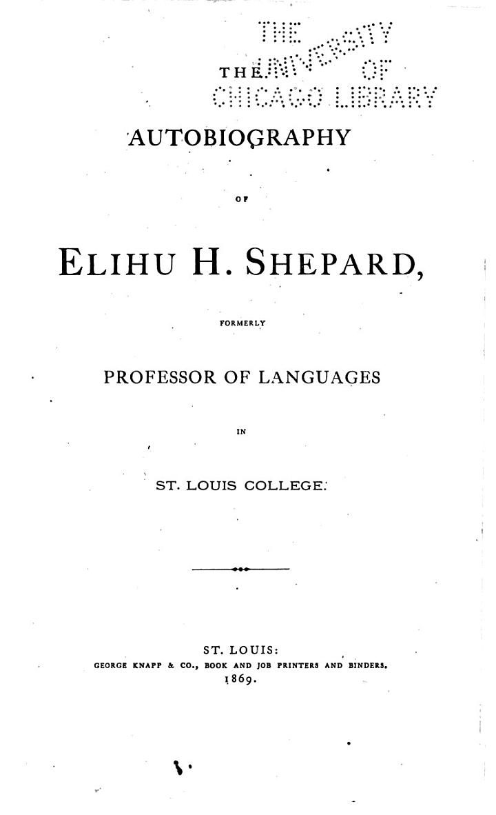 The Autobiography of Elihu H. Shepard