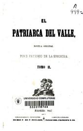 El patriarca del valle: novela original, Volumen 2