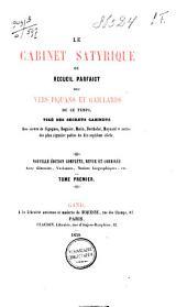 Le cabinet satyrique, ou, Recueil parfaict des vers piquans et gaillards de ce temps: Volume1