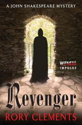 Revenger: A John Shakespeare Mystery