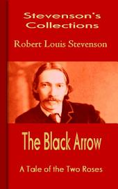 The Black Arrow: Stevenson's Collections