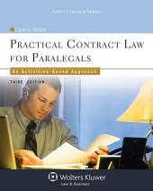 Practical Contract Law for Paralegals: An Activities-Based Approach, Edition 3