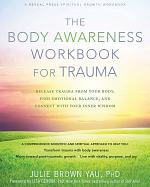 The Body Awareness Workbook for Trauma
