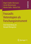 Foucaults Heterotopien als Forschungsinstrument PDF