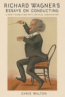 Richard Wagner and the Art of Conducting