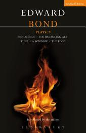Bond Plays: 9: Innocence; Window, Tune, Balancing Act; The Edge