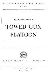 Tank Destroyer Towed Gun Platoon