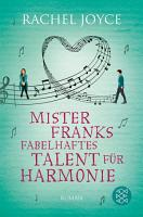 Mister Franks fabelhaftes Talent f  r Harmonie PDF