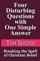 Four Disturbing Questions with One Simple Answer