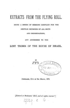 Extracts from the flying roll  a series of sermons addressed to the lost tribes of the house of Israel PDF