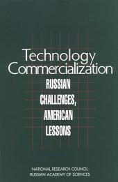 Technology Commercialization: Russian Challenges, American Lessons