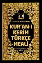 Kuranı Kerim Türkçe Meali: Sadeleştirilmiş Metin: Elmalılı M. Hamdi Yazır