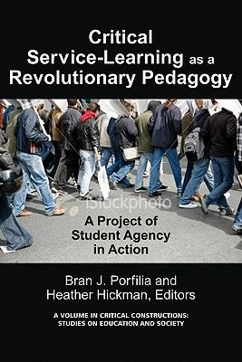 CriticalService Learning as a Revolutionary Pedagogy