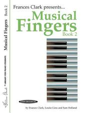 Musical Fingers, Book 2: For Piano