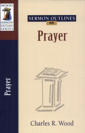 Sermon Outlines on Prayer
