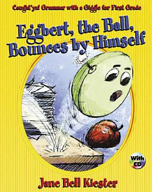 Eggbert  the Ball  Bounces by Himself PDF