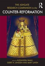 The Ashgate Research Companion to the Counter-Reformation