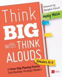 Think Big With Think Alouds Grades K 5 Book PDF