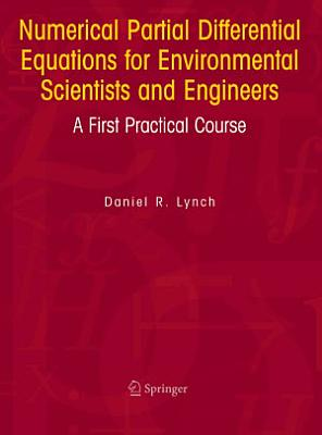 Numerical Partial Differential Equations For Environmental Scientists And Engineers