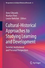 Cultural-Historical Approaches to Studying Learning and Development
