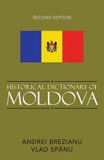 Historical Dictionary of Moldova