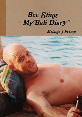 Bee Sting   My Bali Diary PDF