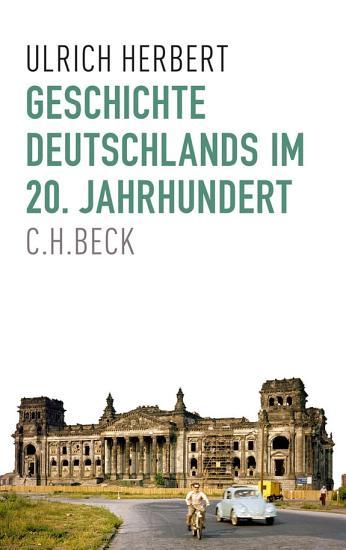 Geschichte Deutschlands im 20  Jahrhundert PDF