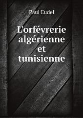 L'orf?vrerie alg?rienne et tunisienne