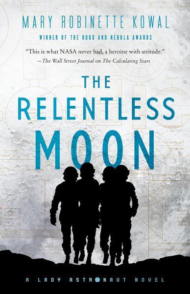 Download The Relentless Moon Book