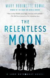 The Relentless Moon Book PDF